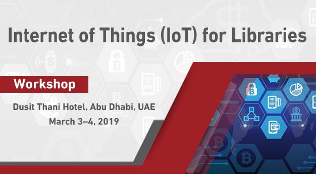 SLAAGC2019 Naseej Academy Workshops Internet of Things for Libraries